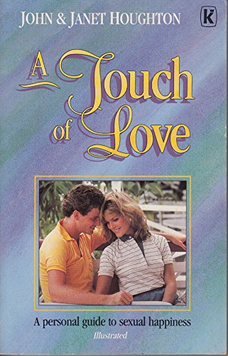 A Touch of Love: Houghton, John, Houghton,