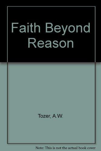 9780860655466: Faith Beyond Reason