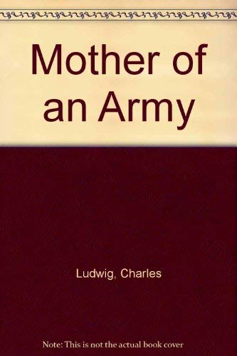9780860656678: Mother of an Army