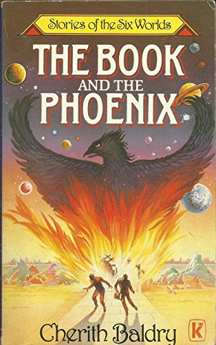 9780860657293: Book and the Phoenix (Stories six world series)