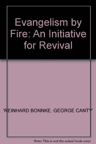 9780860658092: Evangelism by Fire: An Initiative for Revival