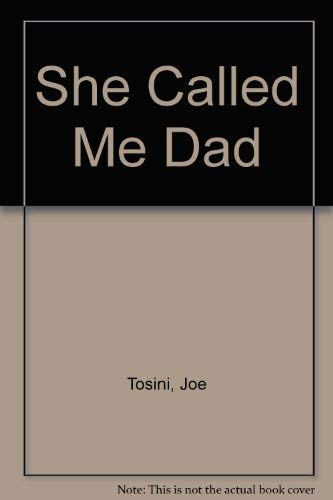 9780860659297: She Called Me Dad