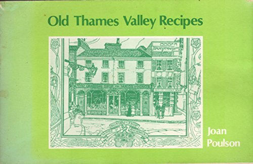 9780860670155: Old Thames Valley Recipes