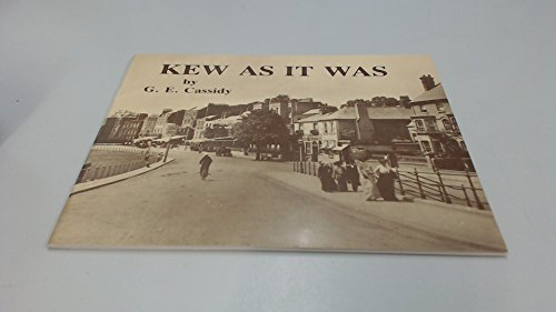 Kew As It Was