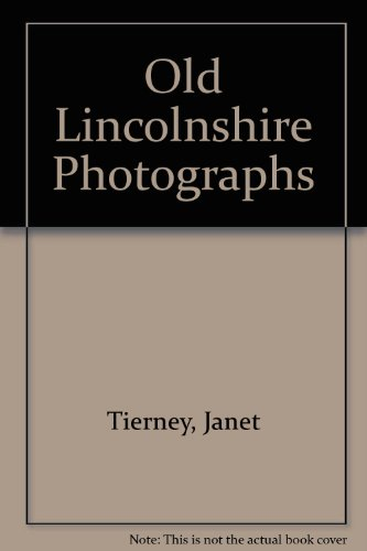 Old Lincolnshire Photographs