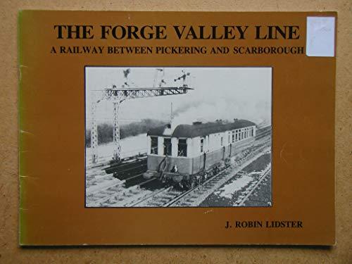 Forge Valley Line: J.Robin Lidster