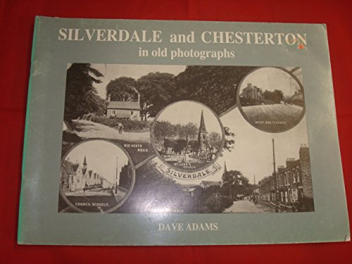 9780860671169: Silverdale and Chesterton in Old Photographs