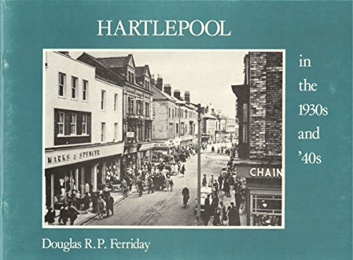 9780860671183: Hartlepool in the 1930's and '40's