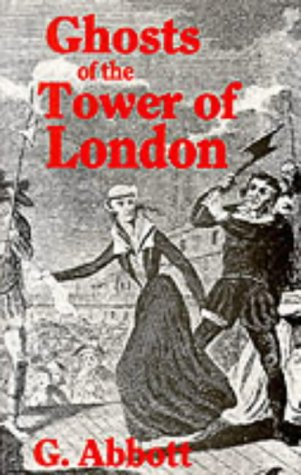9780860671237: Ghosts of the Tower of London