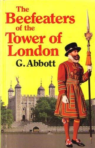 The Beefeaters of the Tower of London: Shelagh Abbott