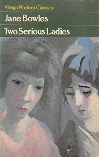9780860680185: Two Serious Ladies (Virago Modern Classics)