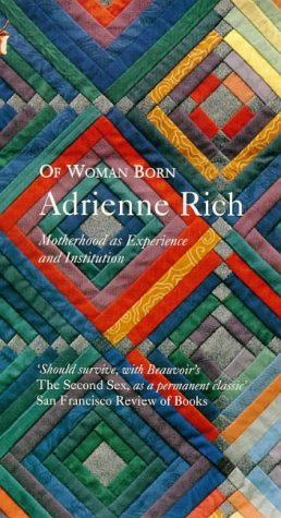 9780860680314: Of Woman Born - Motherhood As Experience And Institution
