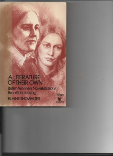 9780860680390: A Literature of Their Own: British Women Novelists from Bronte to Lessing