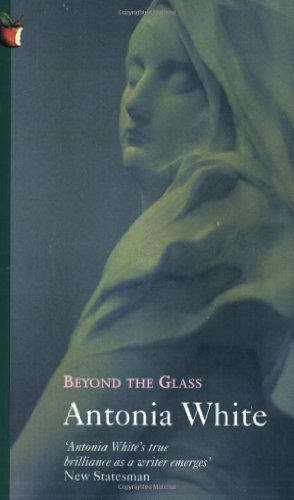 9780860680970: BEYOND THE GLASS (Virago Modern Classics)