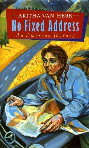 9780860680994: No Fixed Address: An Amorous Journey