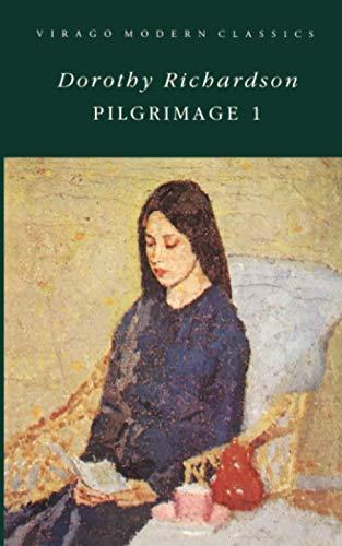 9780860681007: Pilgrimage: v. 1 (Virago Modern Classics)