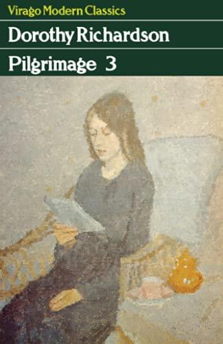 9780860681021: Pilgrimage Three: v. 3 (Virago Modern Classics)