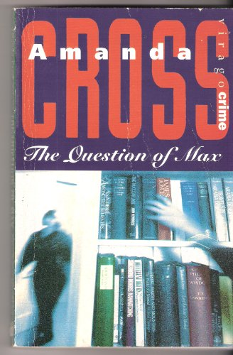 9780860681076: The Question of Max (Kate Fansler)