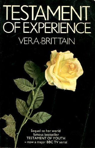 TESTAMENT OF EXPERIENCE: AN AUTOBIOGRAPHICAL STUDY OF THE YEARS 1925-50 (0860681106) by VERA BRITTAIN