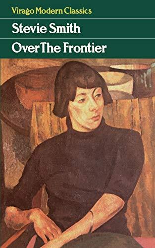9780860681304: Over the Frontier (Virago Modern Classics)