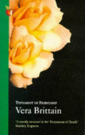 9780860681502: Testament of Friendship: The Story of Winifred Holtby (Virago classic non-fiction)