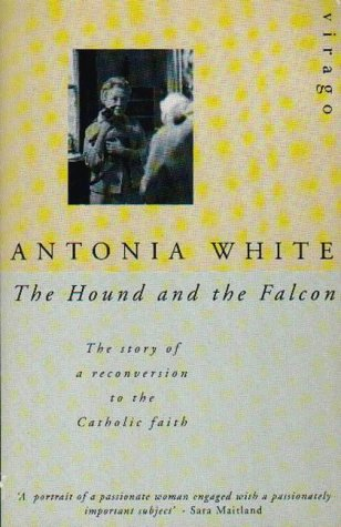 9780860681724: The Hound and the Falcon: The Story of a Reconversion to the Catholic Faith