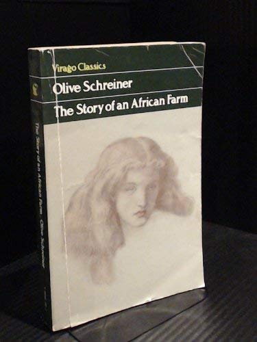 The Story of an African Farm (Virago: OLIVE (RALPH IRON)