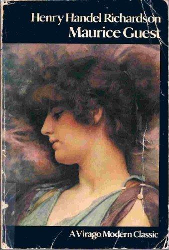 MAURICE GUEST ( Virago Modern Classics ): Richardson, Henry Handel