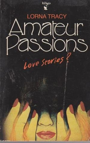 Amateur Passions: Tracy, Lorna