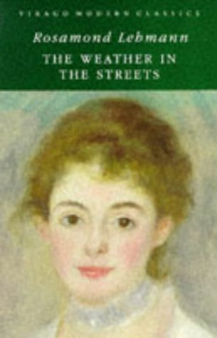 9780860682035: The Weather in the Streets (Virago Modern Classics)