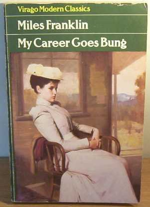 9780860682202: MY CAREER GOES BUNG (VIRAGO MODERN CLASSICS)