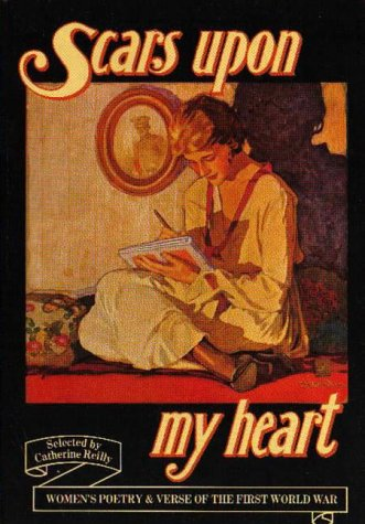 9780860682264: Scars Upon My Heart: Women's Poetry & Verse of the First World War