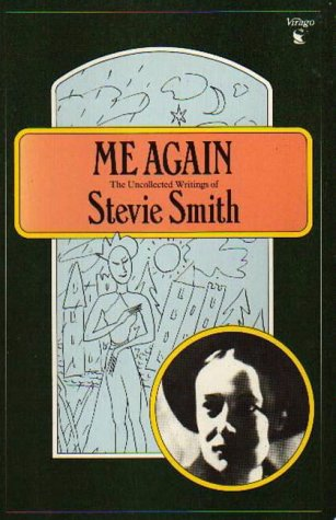 9780860682271: Me Again: The Uncollected Writings of Stevie Smith (Virago Modern Classics)