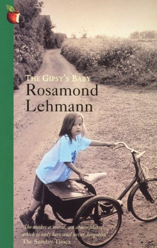 The Gipsy's Baby: Rosamond Lehmann