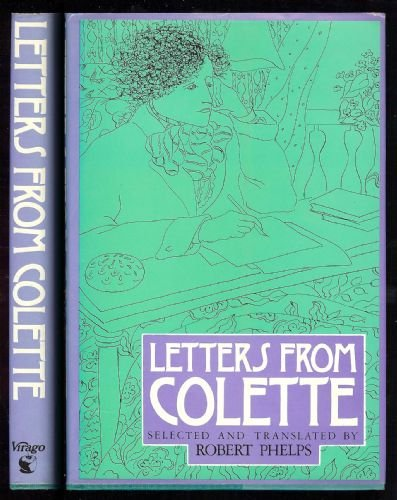 9780860682523: Letters from Colette