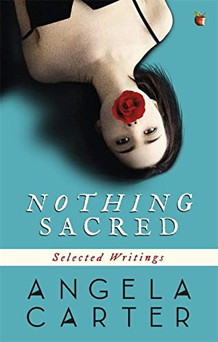 Nothing Sacred (9780860682691) by Angela Carter