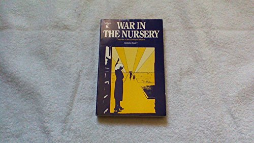 9780860682738: War in the Nursery : Theories of the Child and Mother