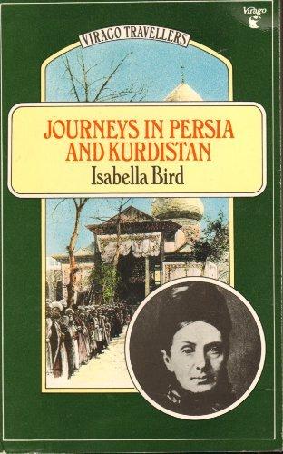 Journeys in Persia and Kurdistan: Vol 1: Bird, Isabella