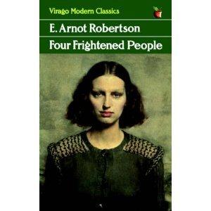 Four Frightened People (Virago Modern Classics): Robertson, E. Arnot
