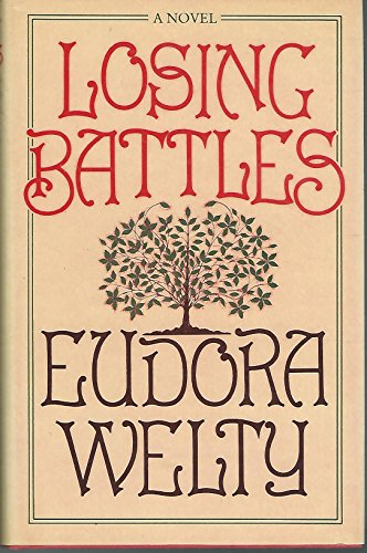 Losing Battles: Welty, Eudora