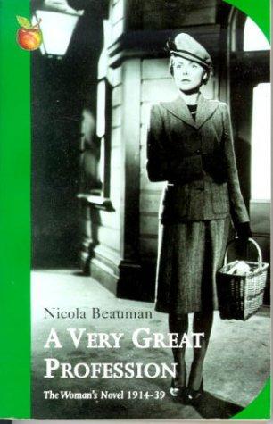 9780860683094: Very Great Profession: Woman's Novel, 1914-39 (Virago Classic Non-Fiction)