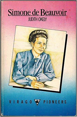 Simone De Beauvoir (Pioneers): Judith Okely
