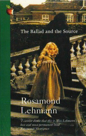 The Ballad And The Source: Lehmann, Rosamond