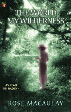 9780860683407: The World My Wilderness