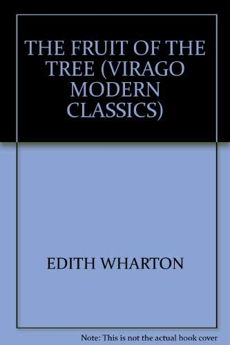 Fruit of the Tree: Wharton, Edith - FIRST EDITION THUS