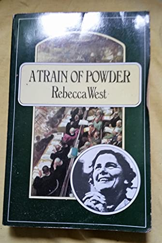 A Train Of Powder: West, Rebecca