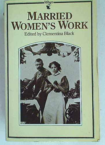 "Ex-Library"",Married Women's Work: Being the Report of: Clementina Black"