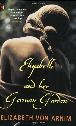 9780860684237: ELIZABETH AND HER GERMAN GARDEN (VIRAGO MODERN CLASSICS)