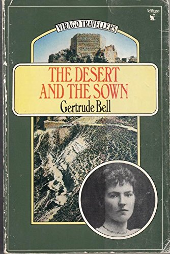 9780860684961: The Desert and the Sown (Virago Travellers)
