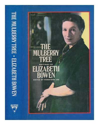 9780860685272: Mulberry Tree.  Writings Of E.Bow